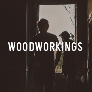 Woodworkings